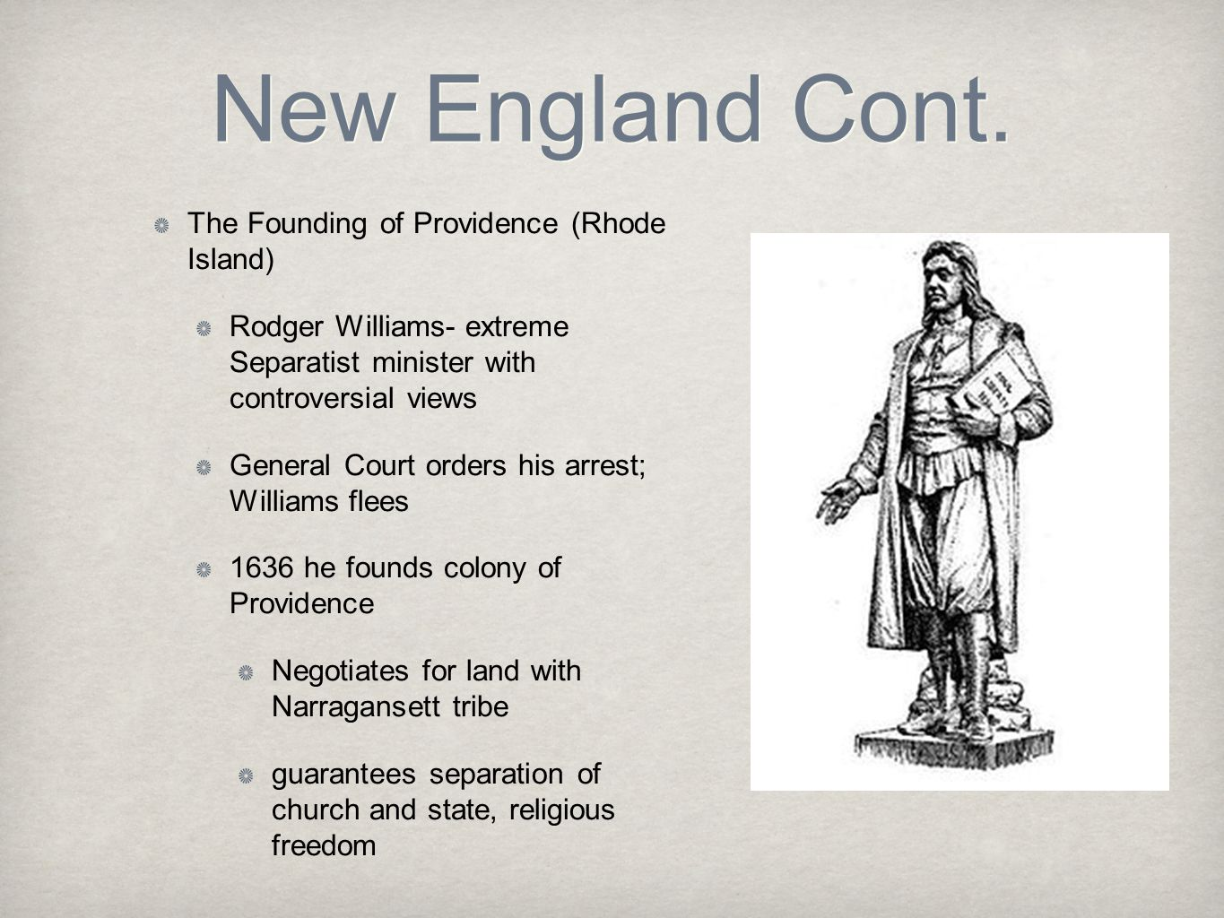 New England Cont. The Founding of Providence (Rhode Island)