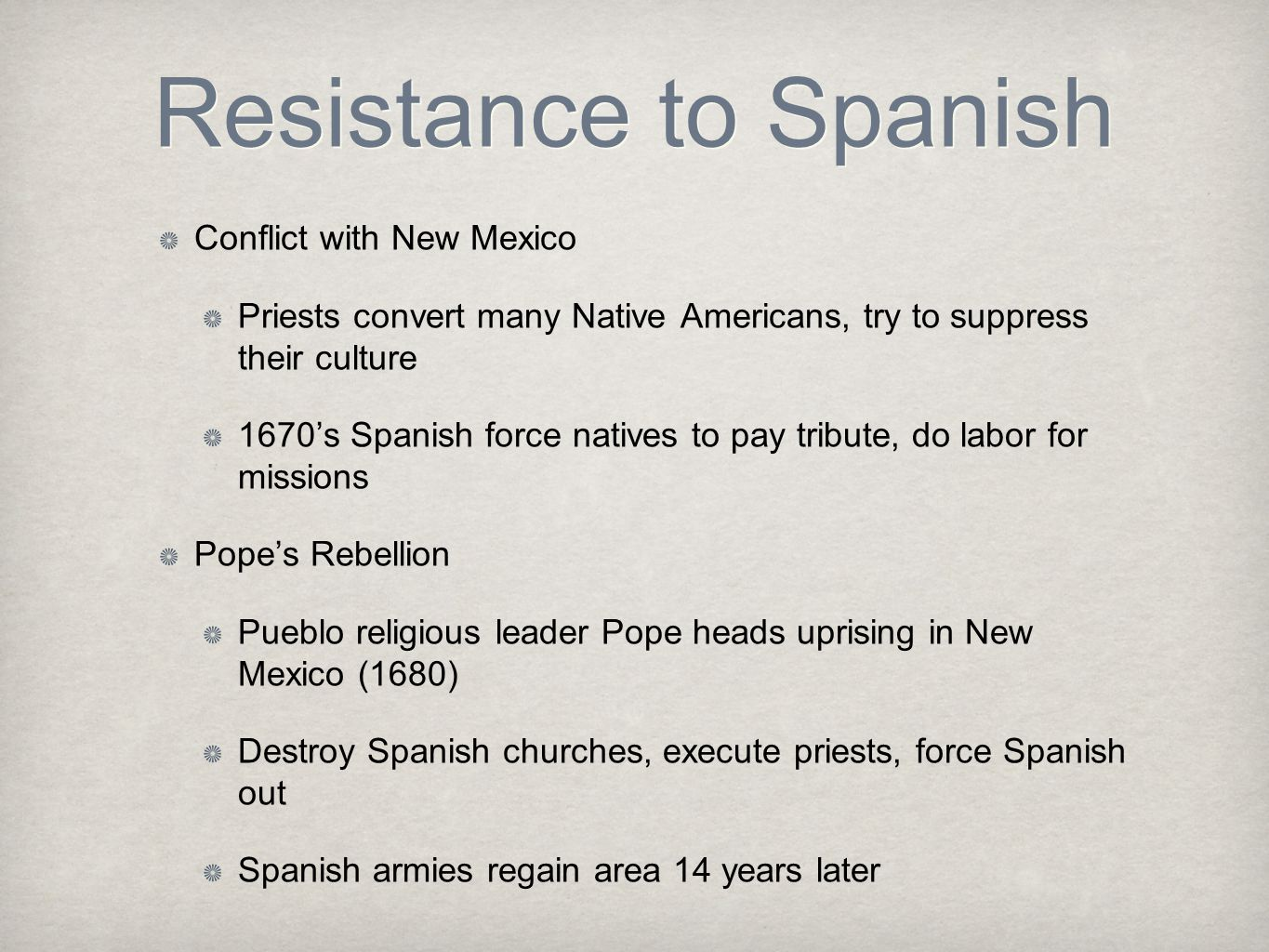 Resistance to Spanish Conflict with New Mexico