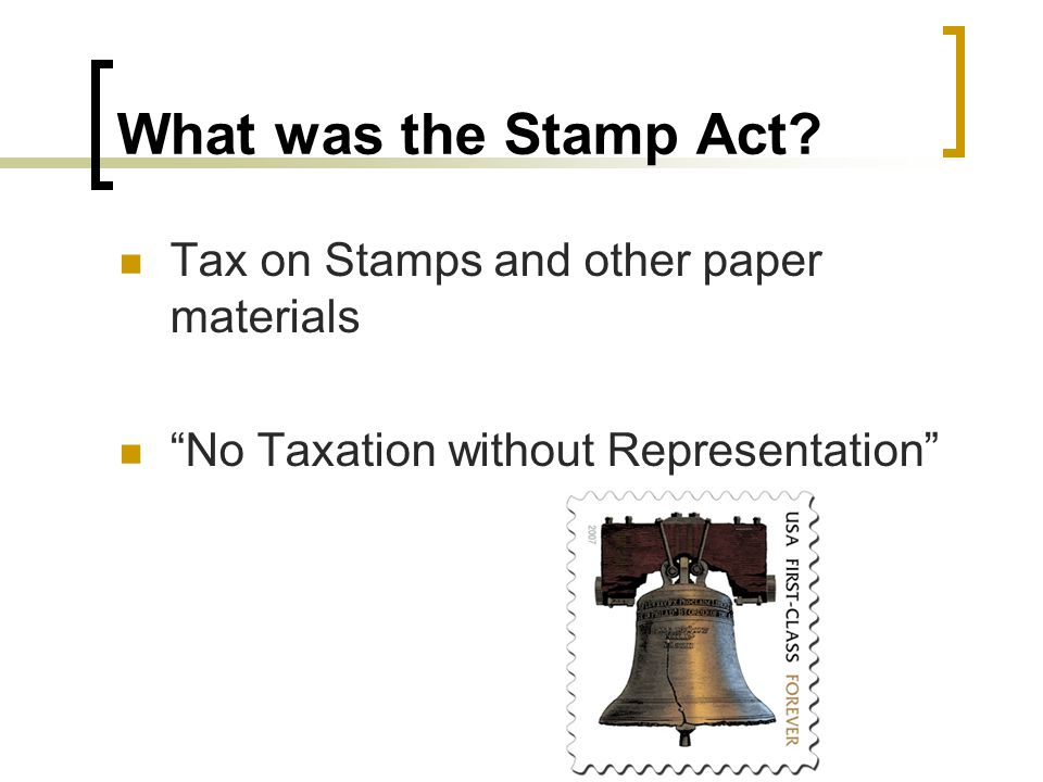 What was the Stamp Act Tax on Stamps and other paper materials