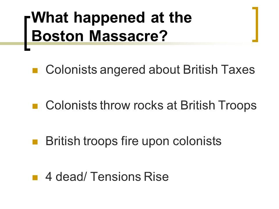 What happened at the Boston Massacre