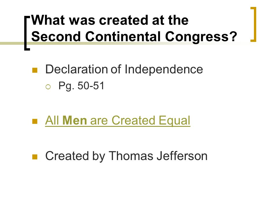 What was created at the Second Continental Congress