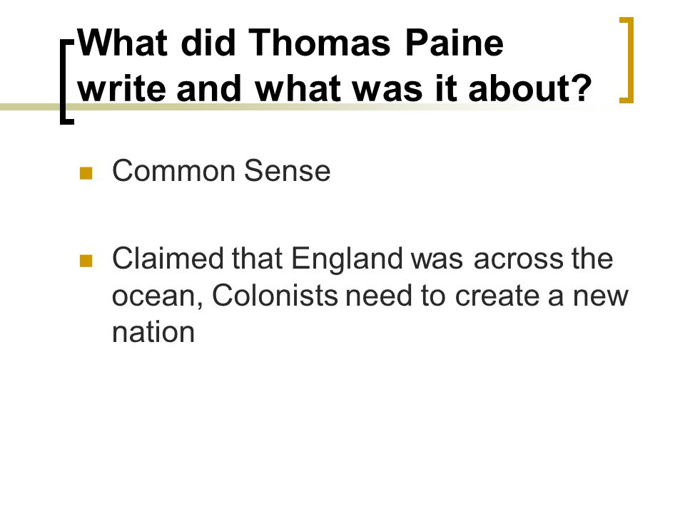 What did Thomas Paine write and what was it about