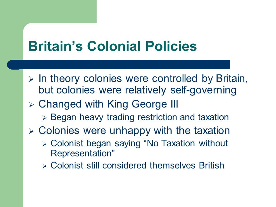 Britain's Colonial Policies