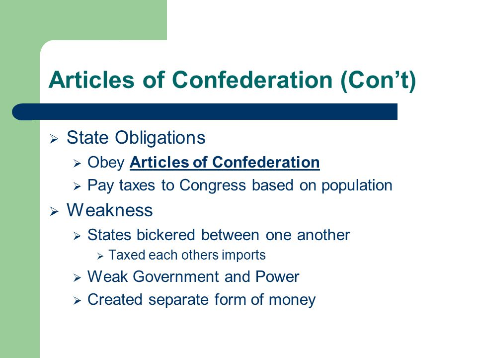 Articles of Confederation (Con't)