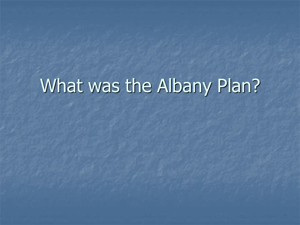What was the Albany Plan