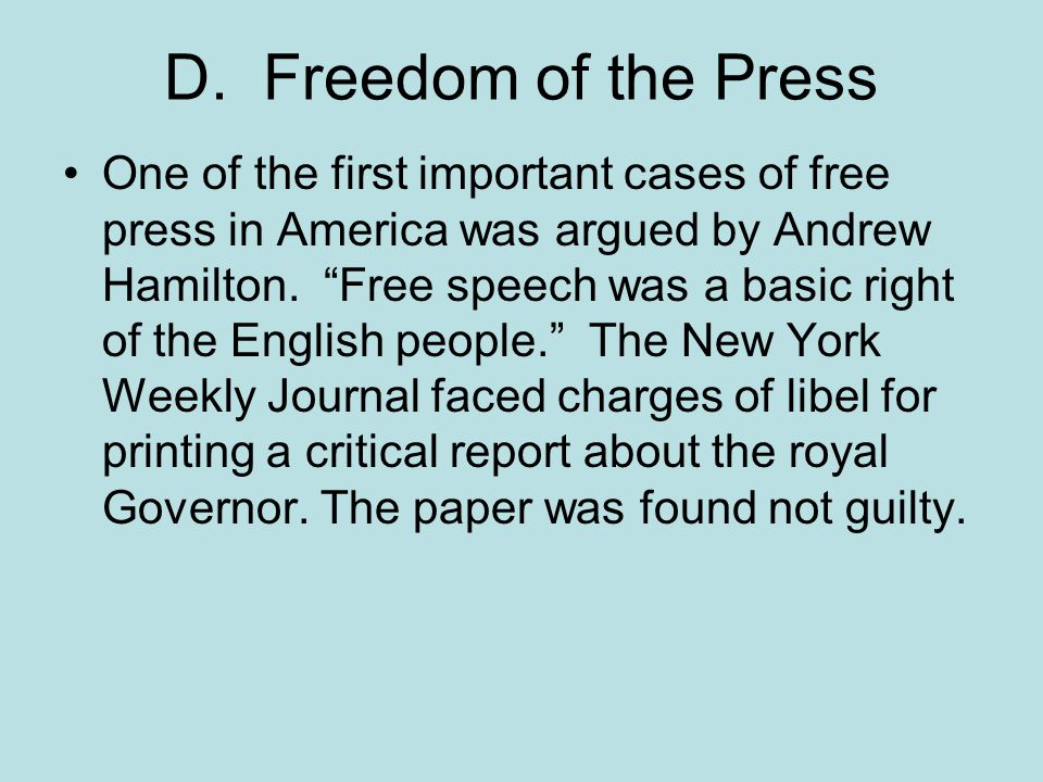 D. Freedom of the Press