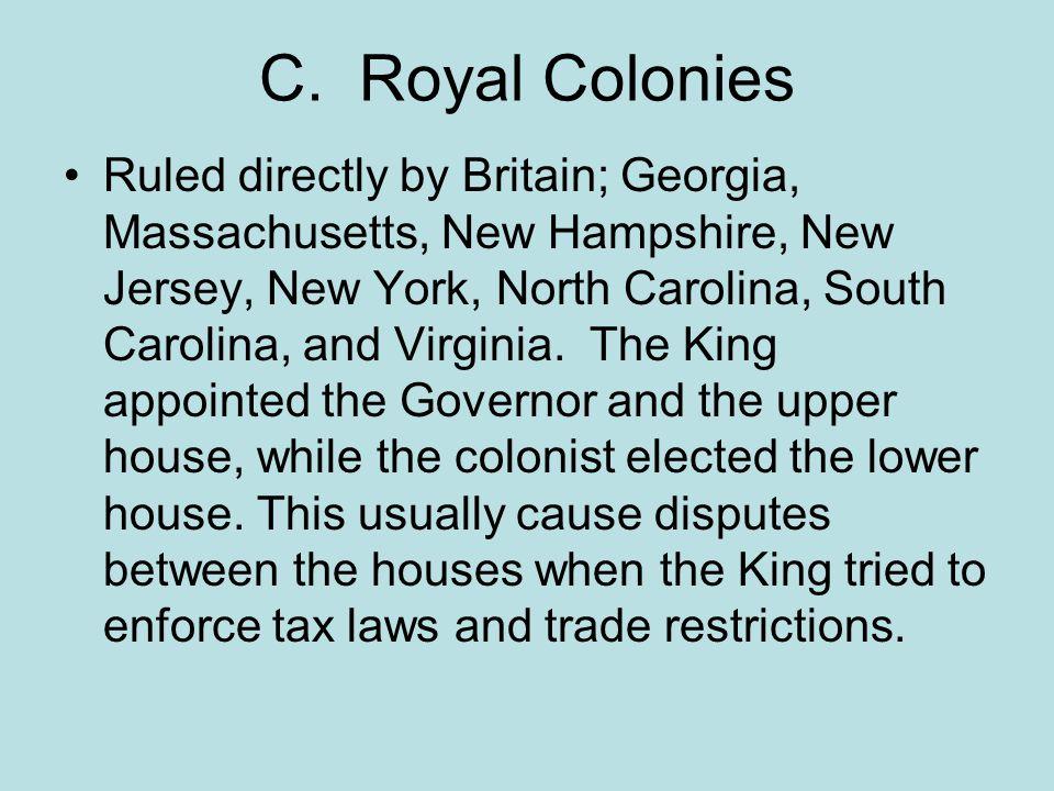 C. Royal Colonies