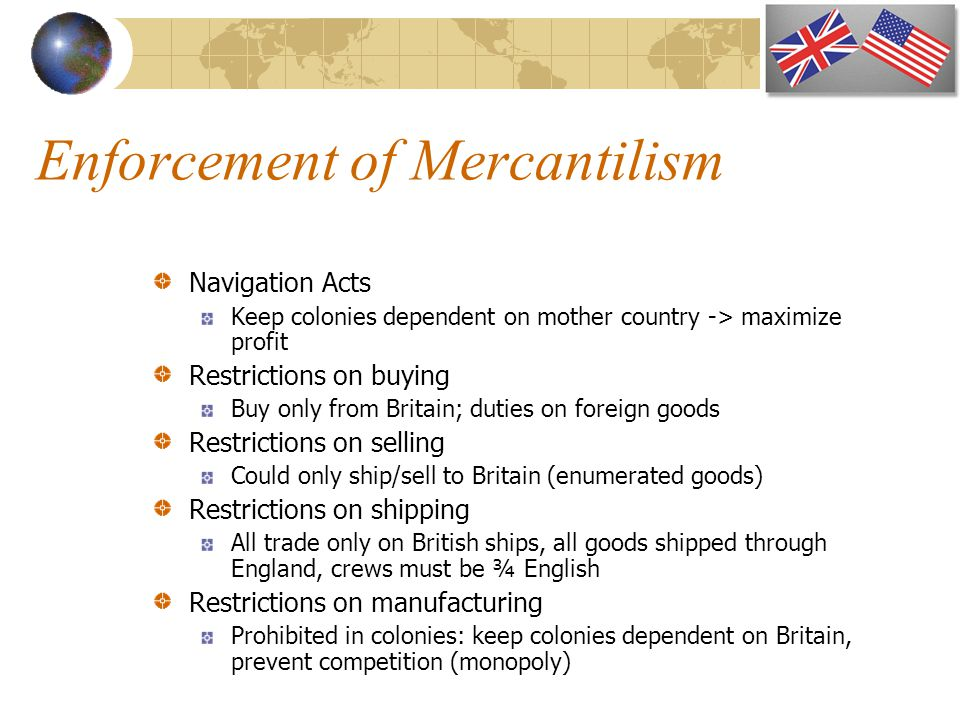 Enforcement of Mercantilism