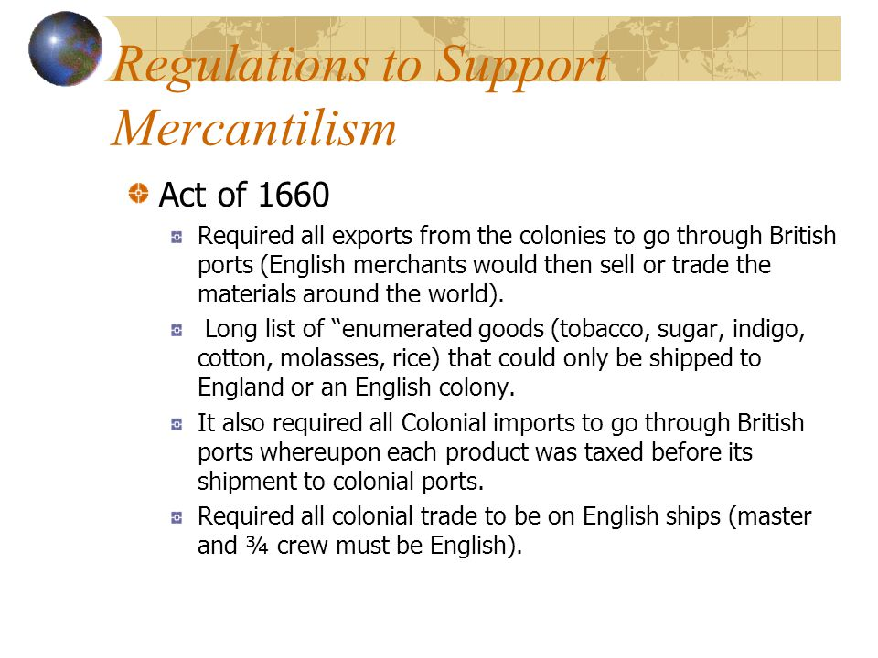 Regulations to Support Mercantilism
