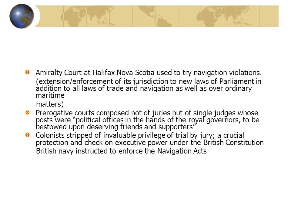 Amiralty Court at Halifax Nova Scotia used to try navigation violations.