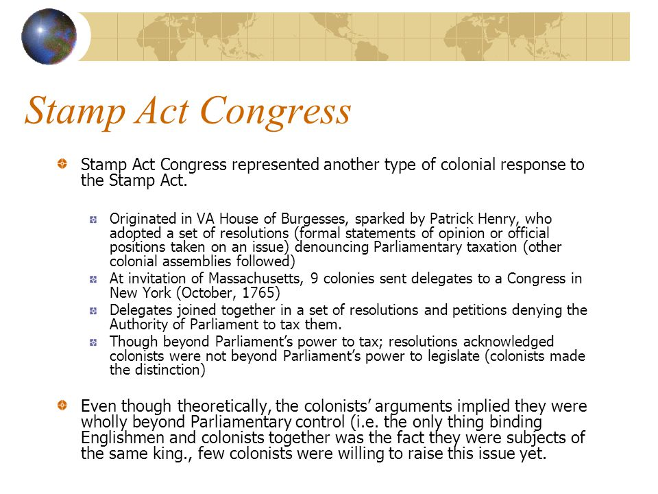 Stamp Act Congress Stamp Act Congress represented another type of colonial response to the Stamp Act.