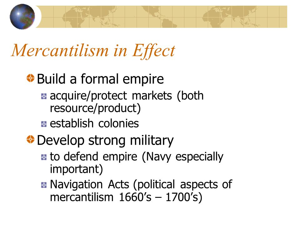 Mercantilism in Effect