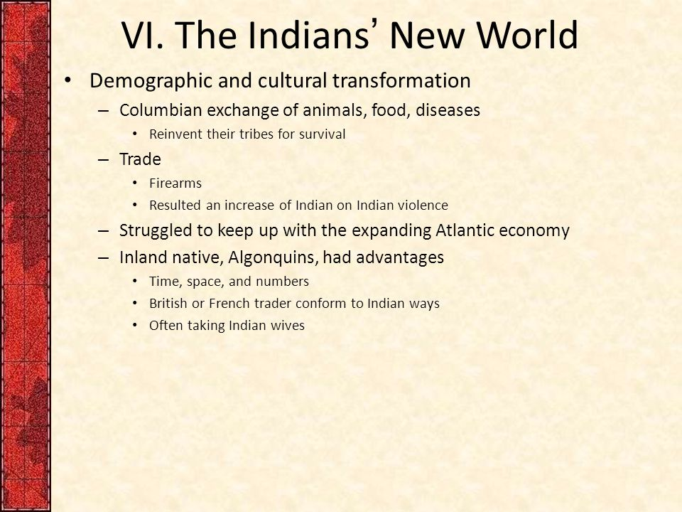VI. The Indians' New World