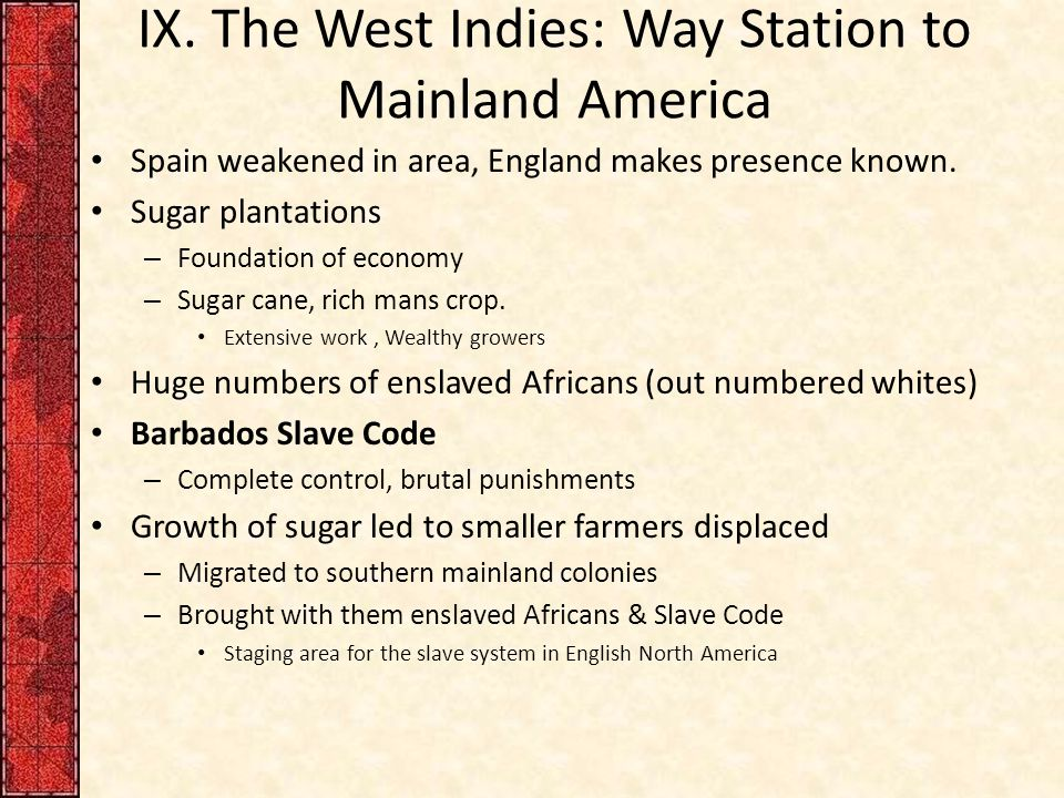 IX. The West Indies: Way Station to Mainland America