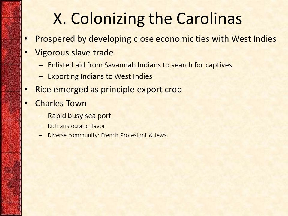 X. Colonizing the Carolinas