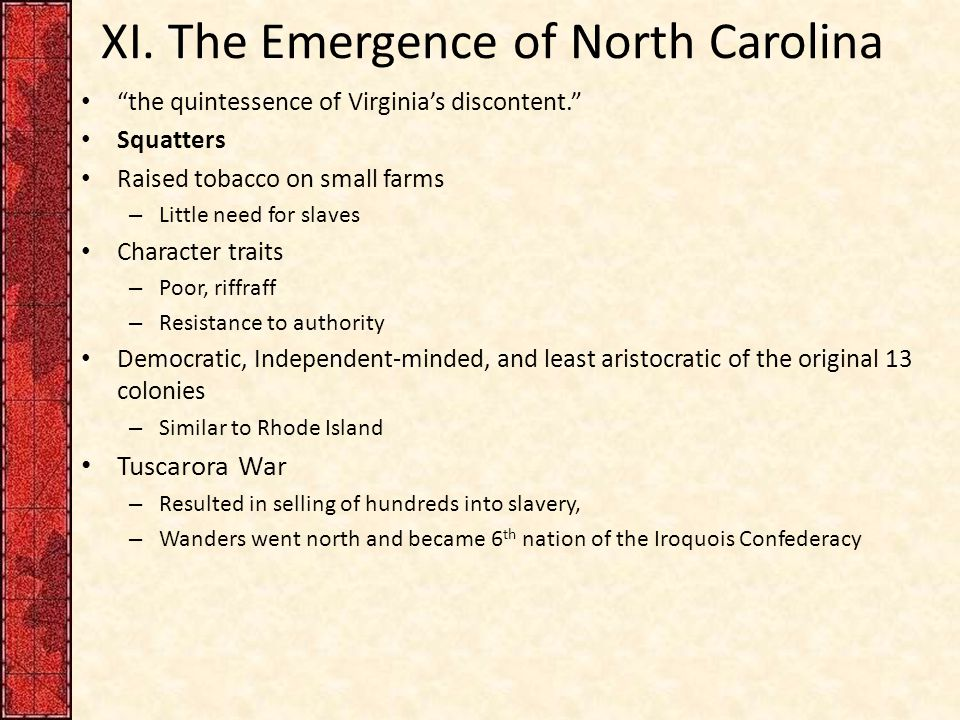 XI. The Emergence of North Carolina