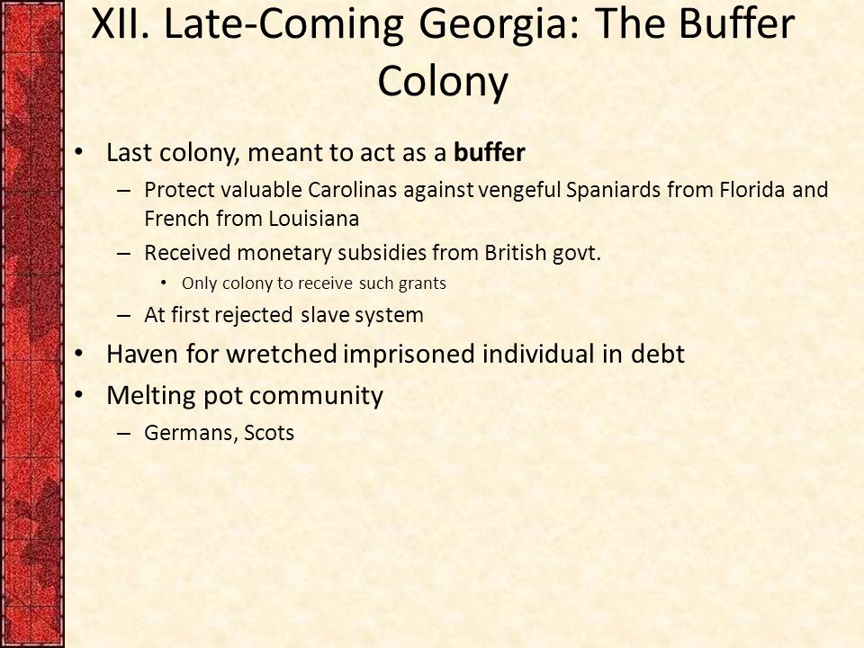XII. Late-Coming Georgia: The Buffer Colony