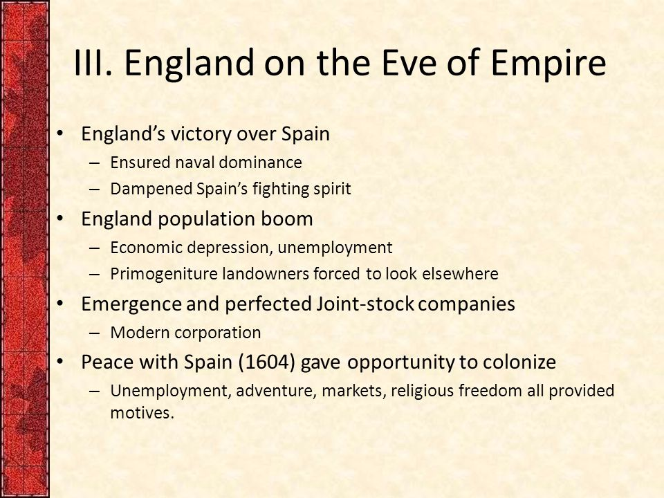 III. England on the Eve of Empire