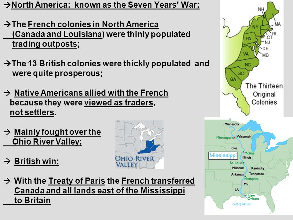 North America: known as the Seven Years' War;
