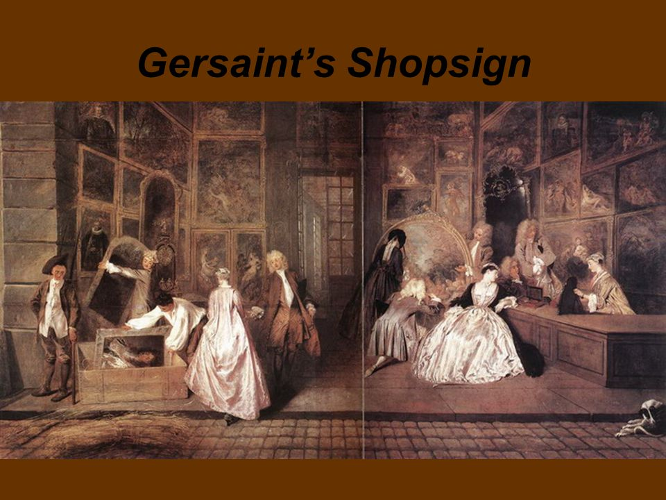 Gersaint's Shopsign