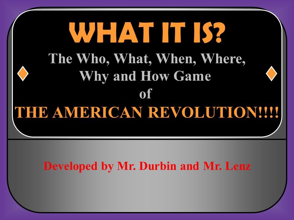 THE AMERICAN REVOLUTION!!!!