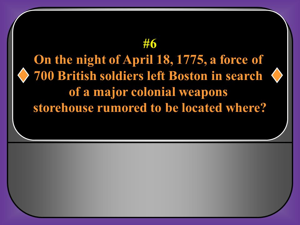 On the night of April 18, 1775, a force of