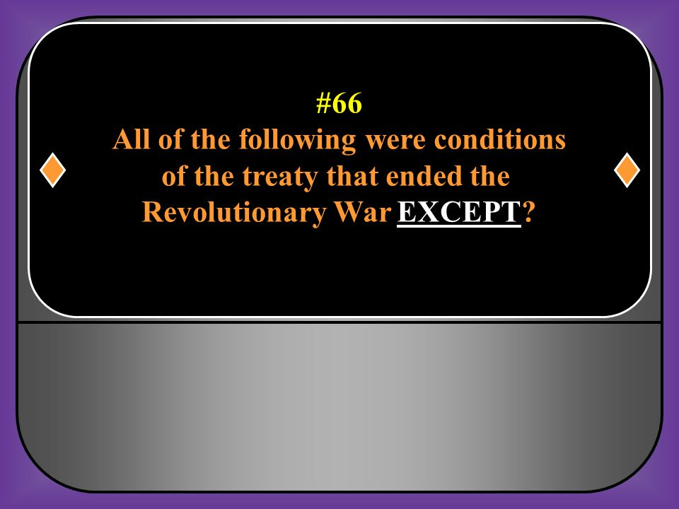 All of the following were conditions of the treaty that ended the