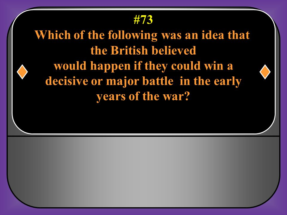 Which of the following was an idea that the British believed