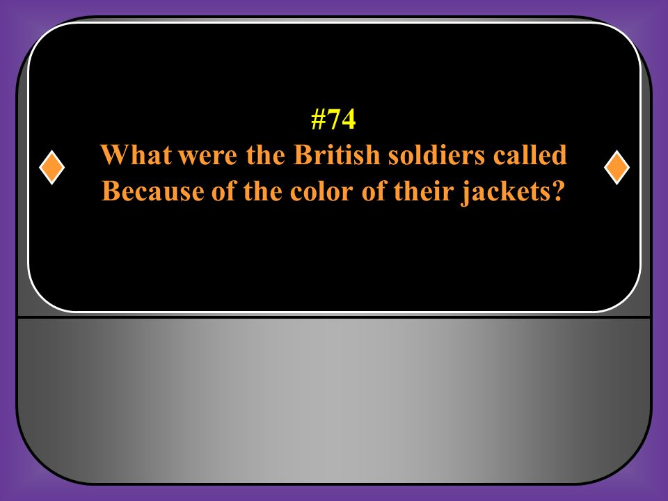 What were the British soldiers called