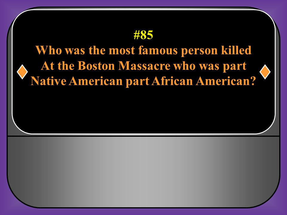 Who was the most famous person killed