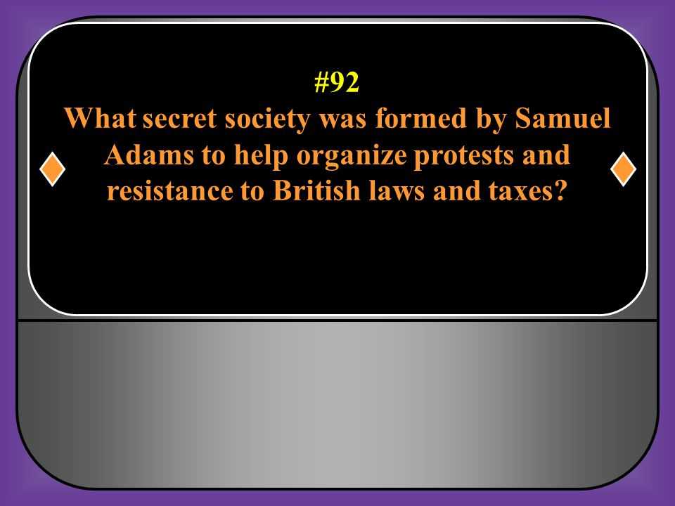 What secret society was formed by Samuel