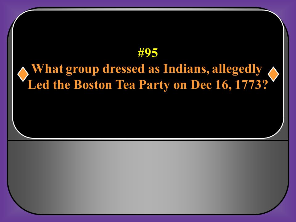 What group dressed as Indians, allegedly