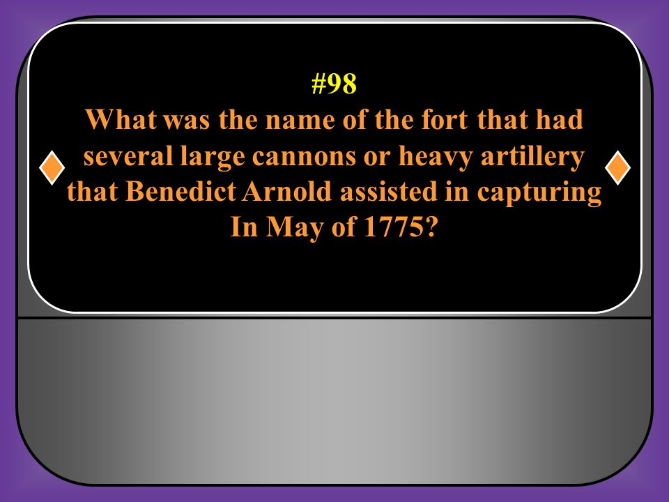 What was the name of the fort that had
