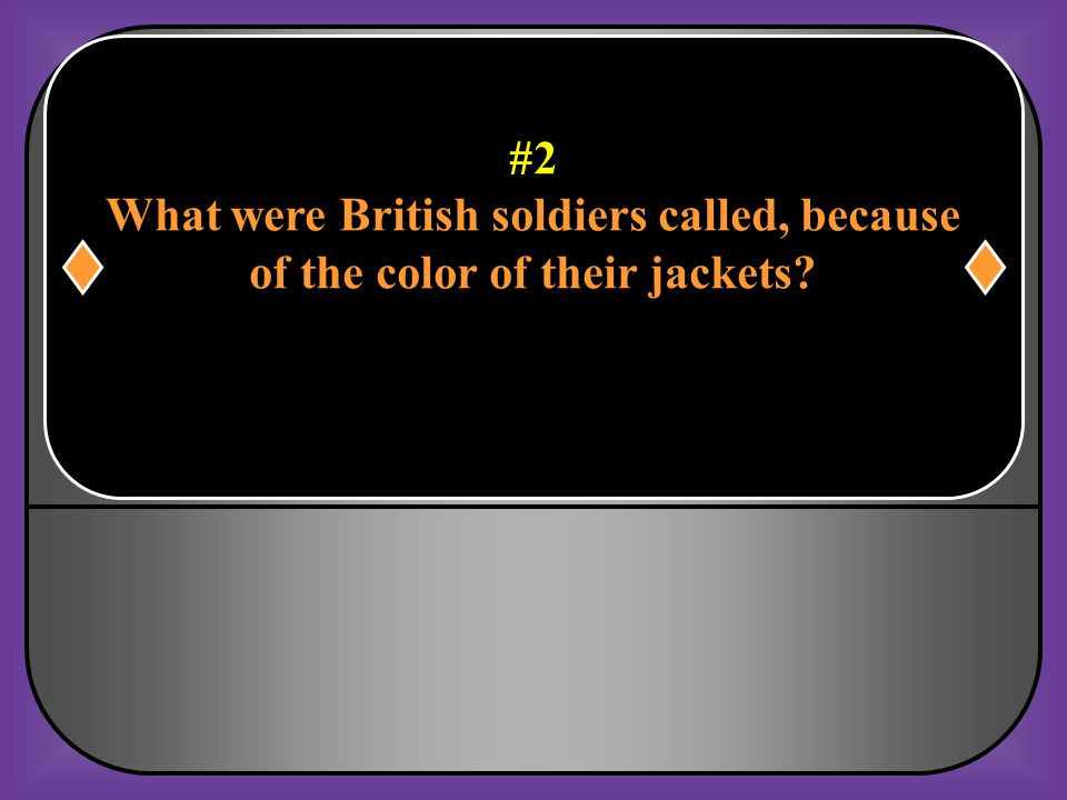 What were British soldiers called, because