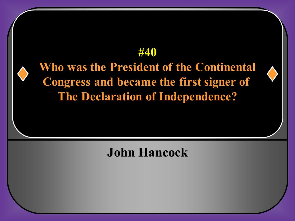 John Hancock #40 Who was the President of the Continental