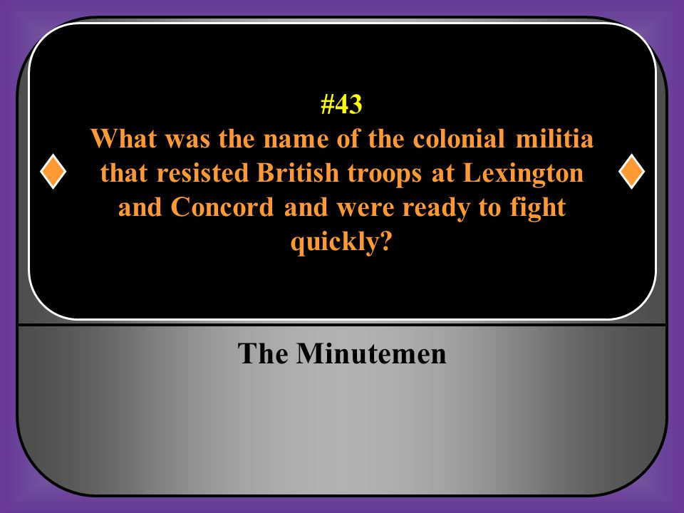 The Minutemen #43 What was the name of the colonial militia