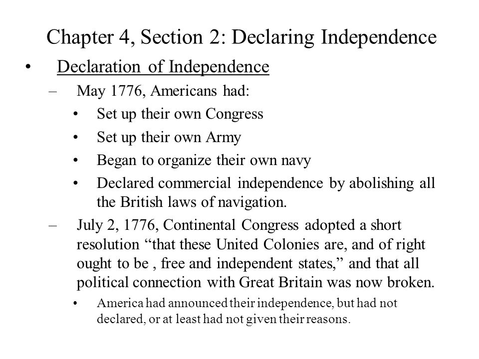 Chapter 4, Section 2: Declaring Independence