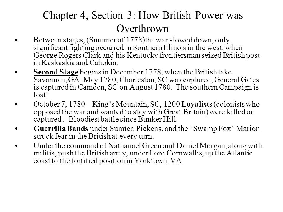 Chapter 4, Section 3: How British Power was Overthrown