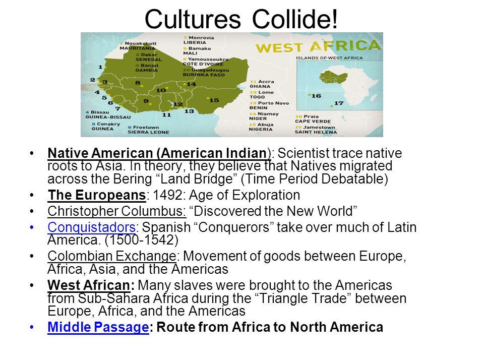 Cultures Collide!