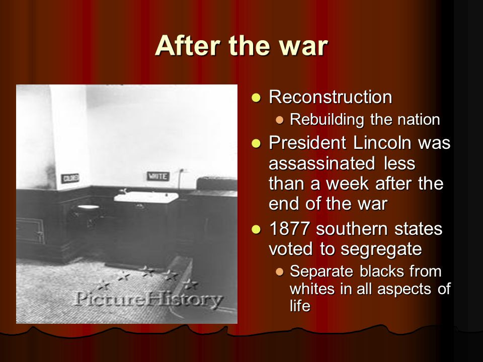 After the war Reconstruction