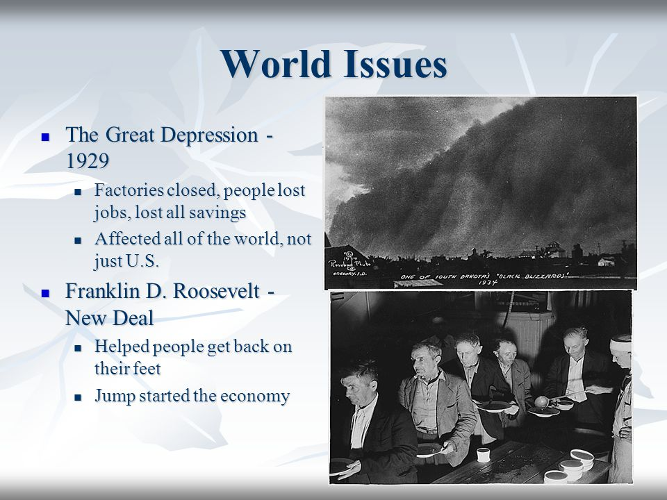 World Issues The Great Depression - 1929