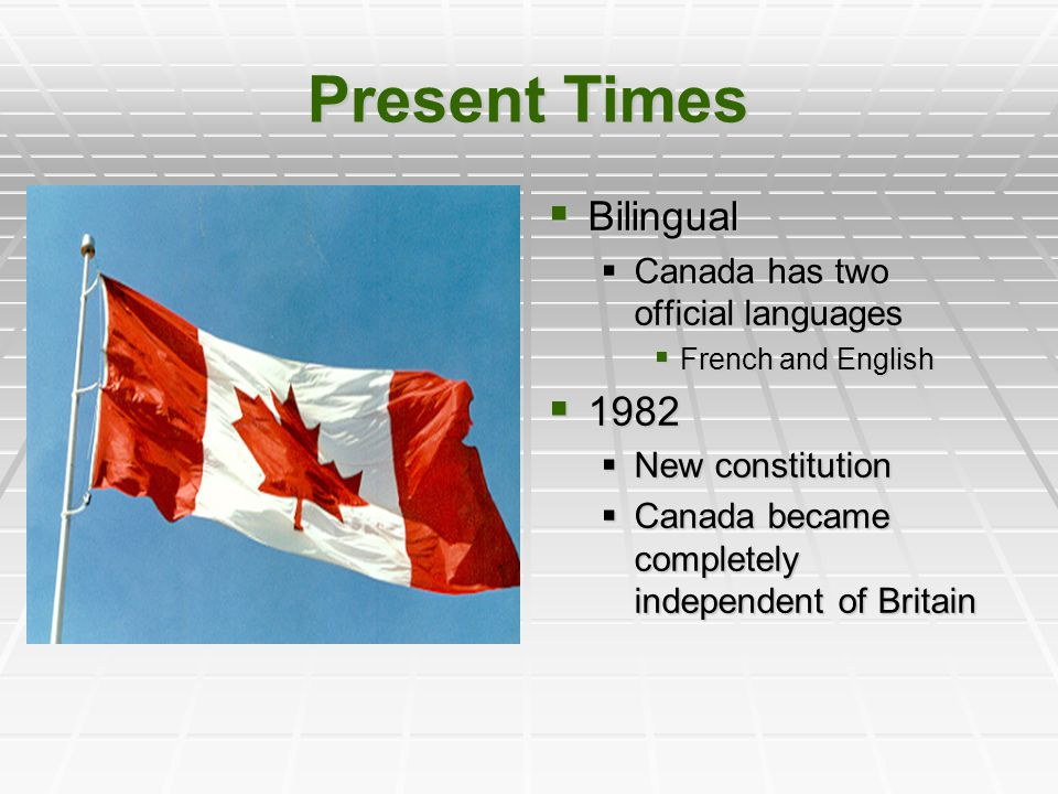 Present Times Bilingual 1982 Canada has two official languages