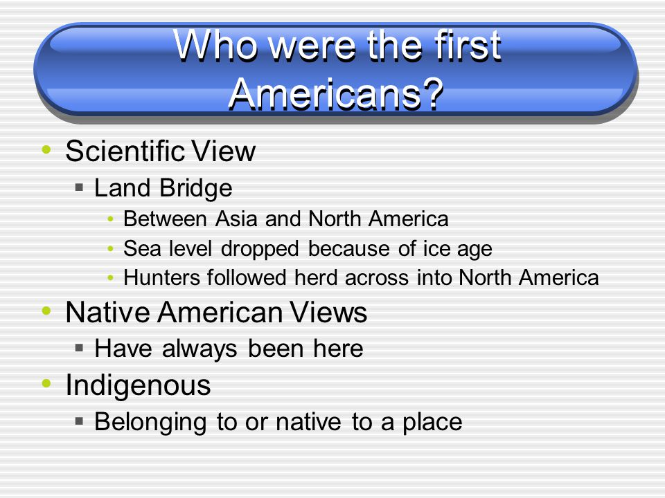 Who were the first Americans