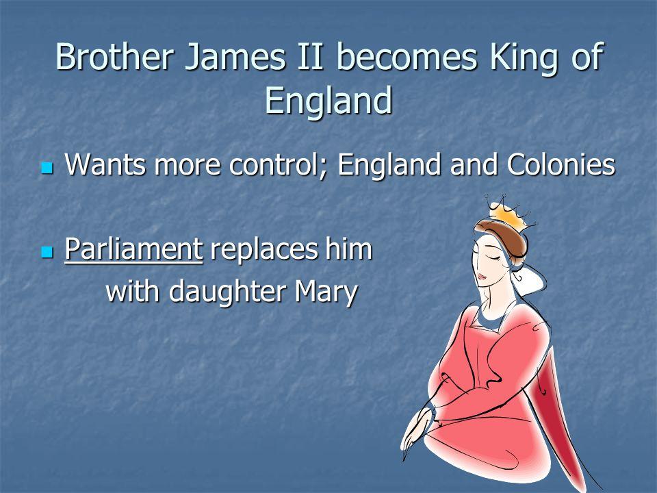 Brother James II becomes King of England