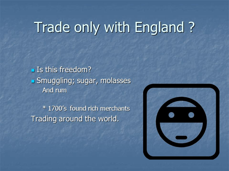Trade only with England