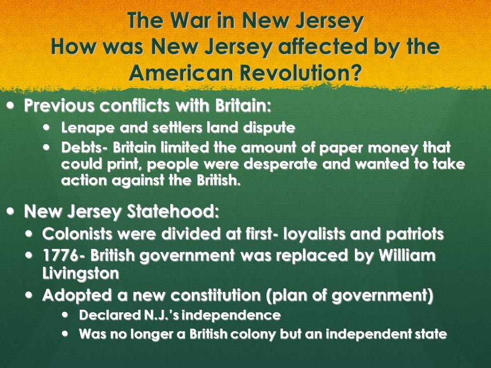 The War in New Jersey How was New Jersey affected by the American Revolution