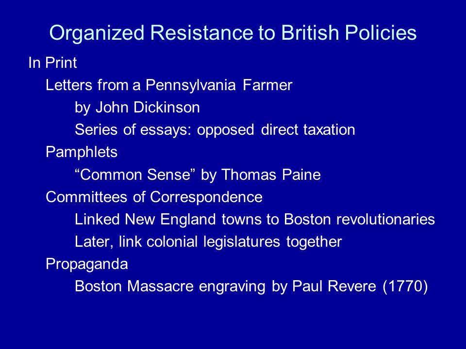 Organized Resistance to British Policies
