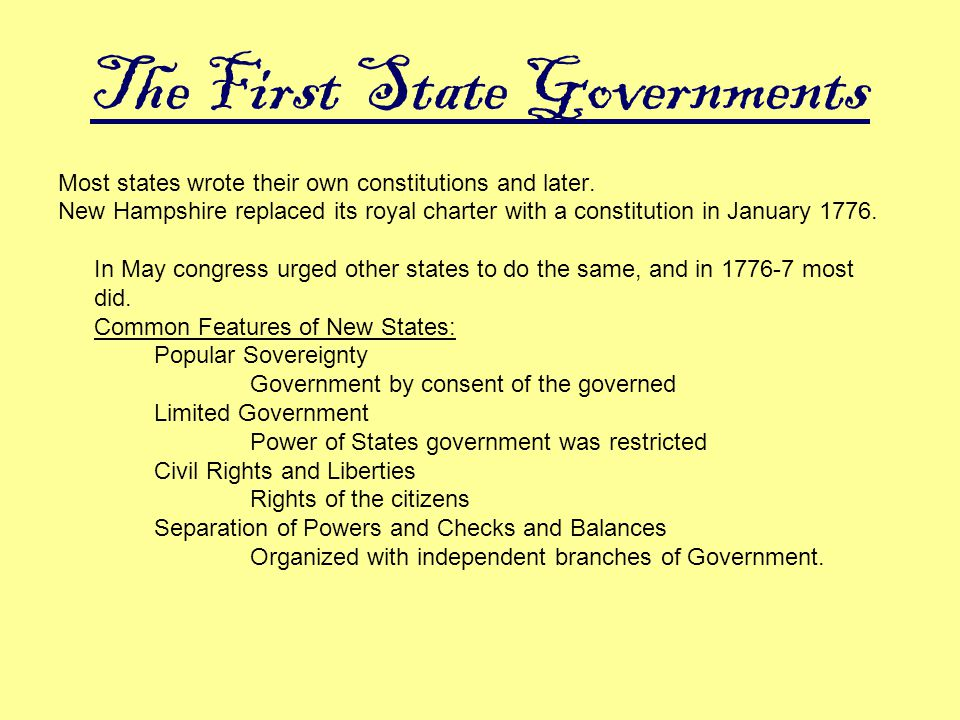The First State Governments