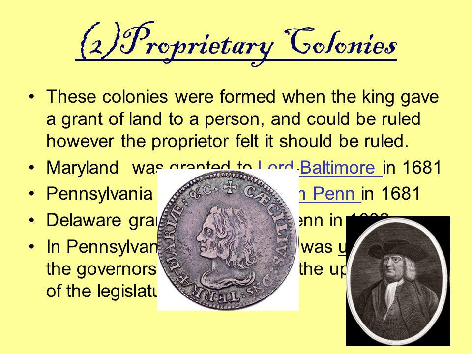 (2)Proprietary Colonies