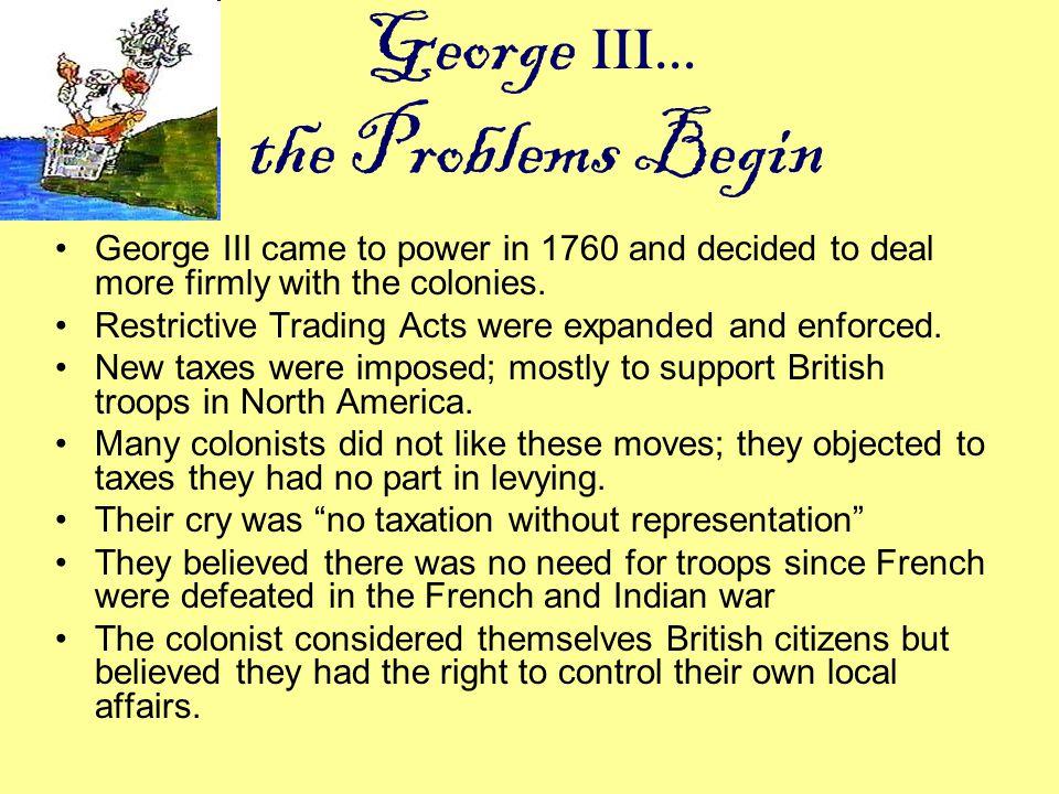 George III… the Problems Begin